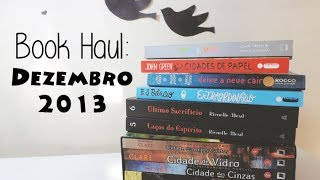 Book Haul: Dezembro 2013