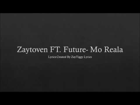 Zaytoven Ft Future- Mo Reala