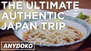 From Tokyo to Akita Prefecture: The Best Authentic Japan Experience