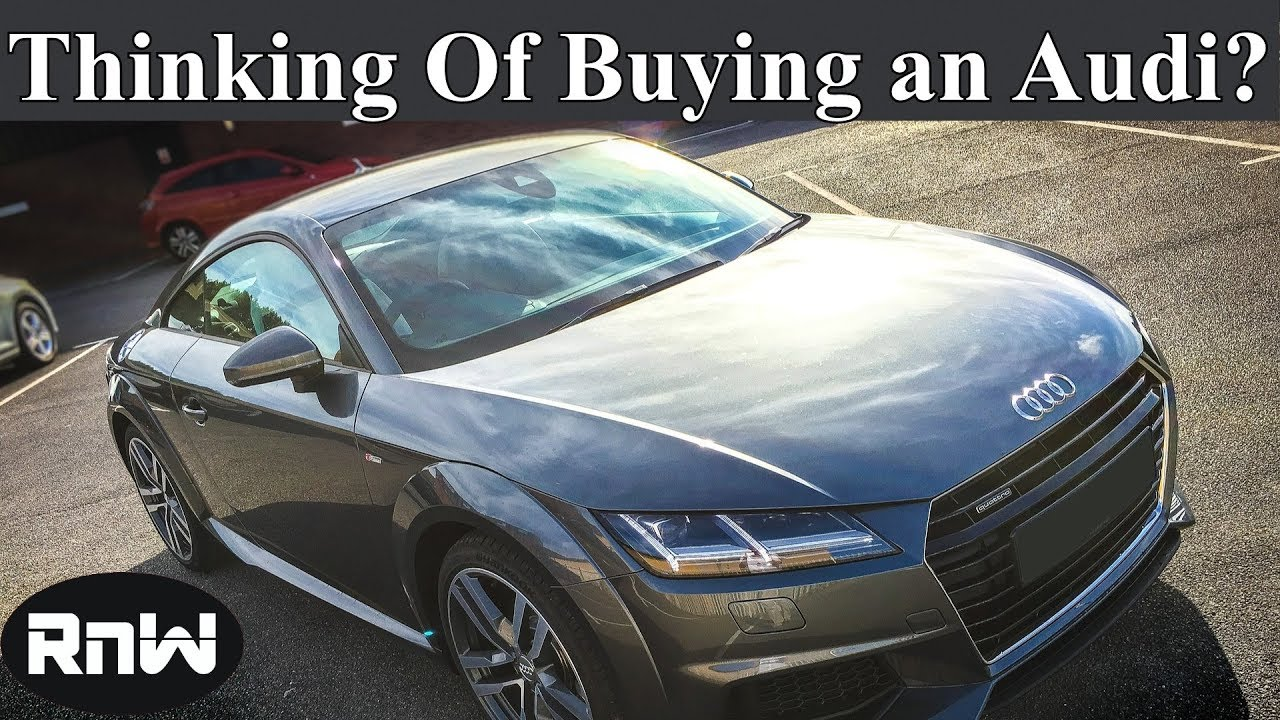 Watch This Video Before You Buy An Audi YouTube - Buy an audi