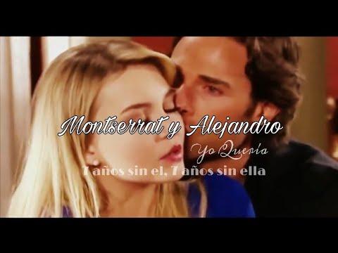 Montserrat y Alejandro - Yo Quería