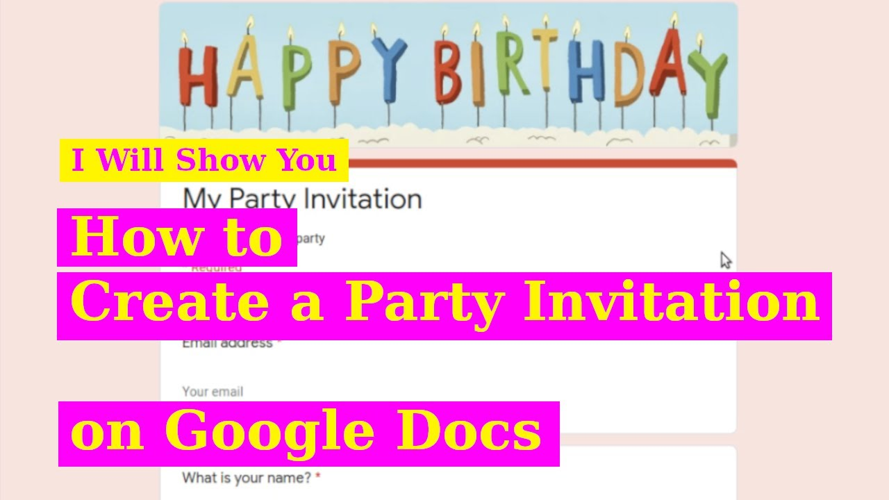 how to create a party invitation on google docs google forms training