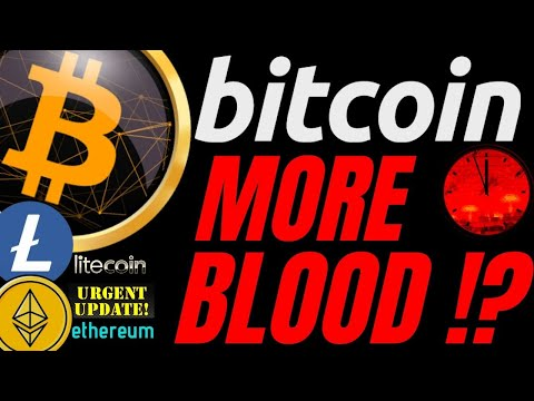MORE BLOOD FOR BITCOIN LITECOIN and ETHEREUM btc ltc eth price prediction, analysis, news, trading