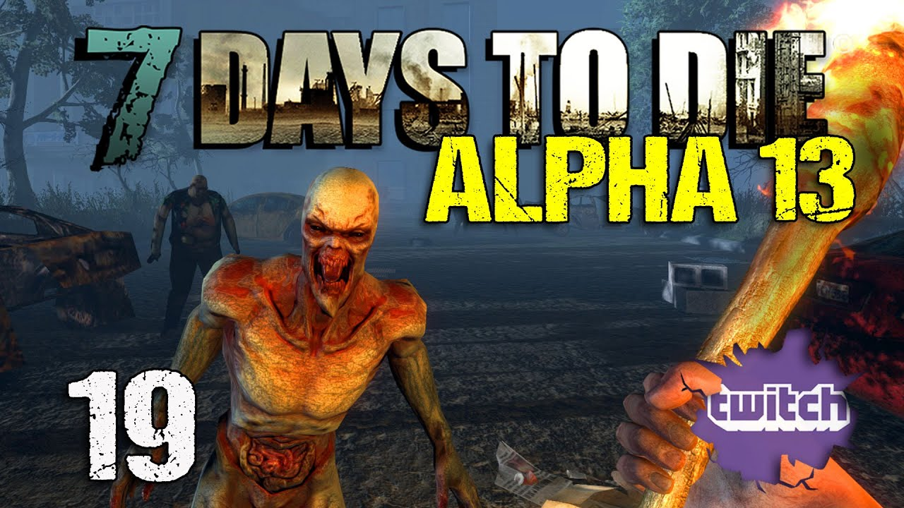 7 days to die alpha 19 deutsch