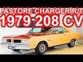 PASTORE Dodge Charger R/T 318 1979 MT4 RWD 5.2 V8 208 cv 42 mkgf 193 kmh