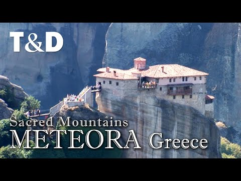 Meteora - Greece Sacred Mountains - Travel & Discovery