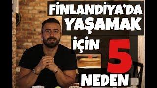 Finlandiya'da Yaşamak İçin Beş Neden!