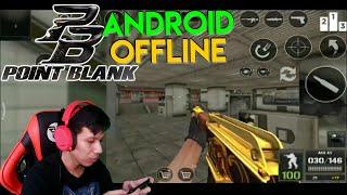 NOSTALGIA ! Point Blank (PB) Android OFFLINE 2020 !
