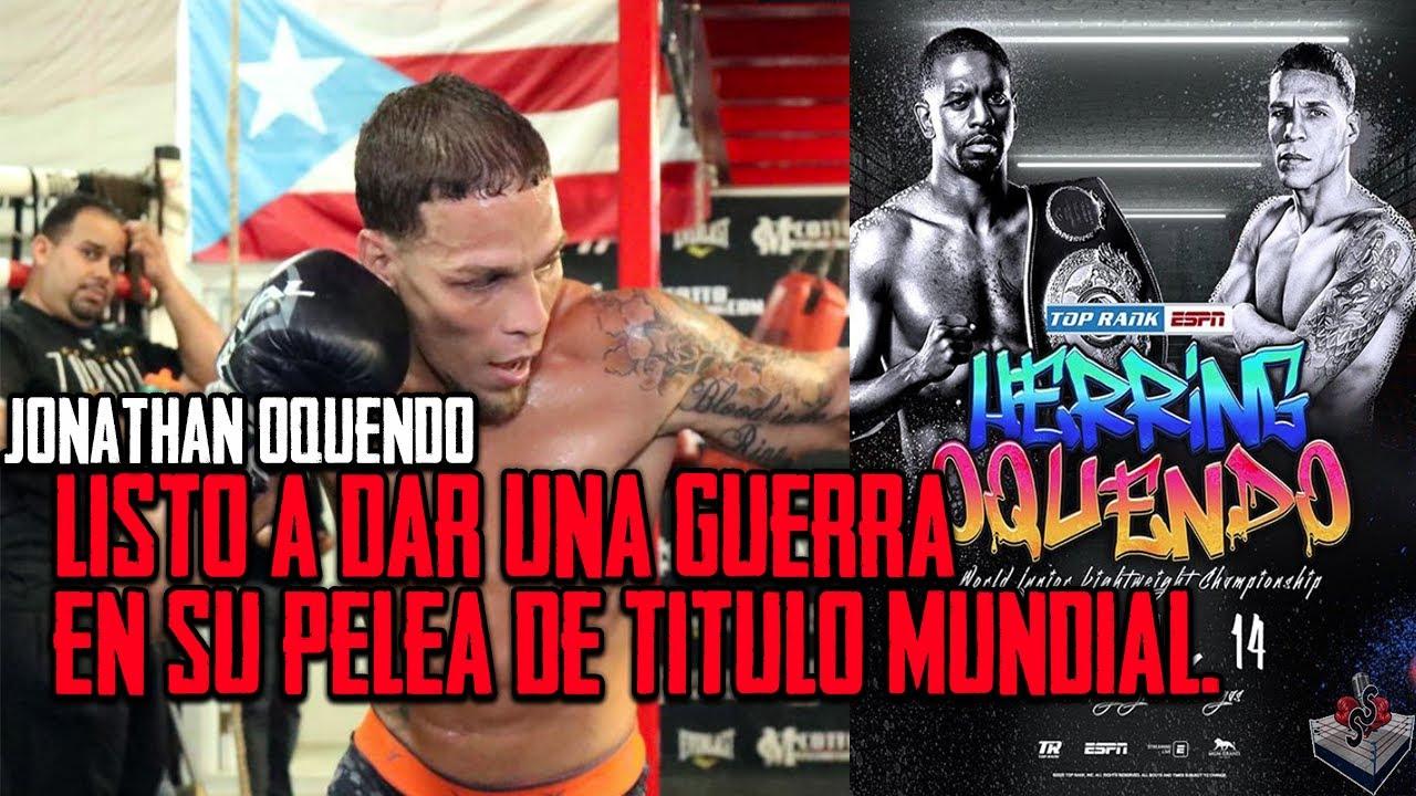 Jonathan Oquendo: ''Doy fe a que la pelea se puede acabar en cualquier momento''