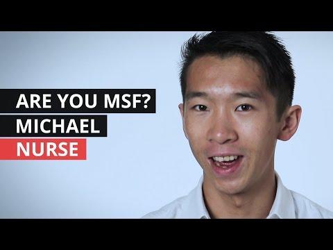 Are you MSF? | Michael - Nurse