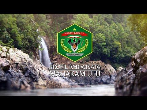 Profil Pariwisata | KABUPATEN MAHAKAM ULU ( Kalimantan Timur )