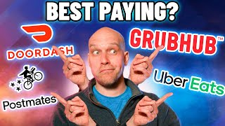 Delivering for Grubhub vs DoorDash vs Uber Eats vs Postmates