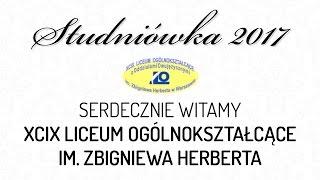 Studniówka 2017 -  XCIX Liceum Ogólnokształcące im. Zbigniewa Herberta