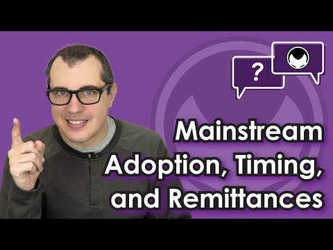 🎬 Aantonop: Bitcoin Q&A: Mainstream adoption, timing, and remittances
