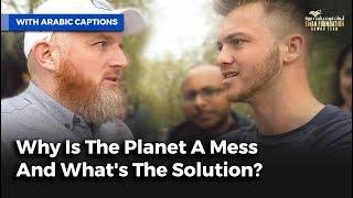 لماذا الكون يعم بالفوضي؟ | Why Is The Planet A Mess & What's The Solution