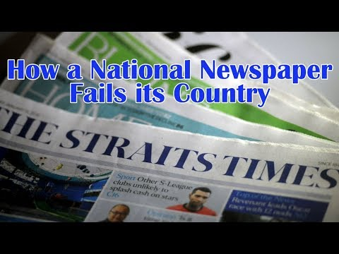 How The Straits Times is Failing Singapore