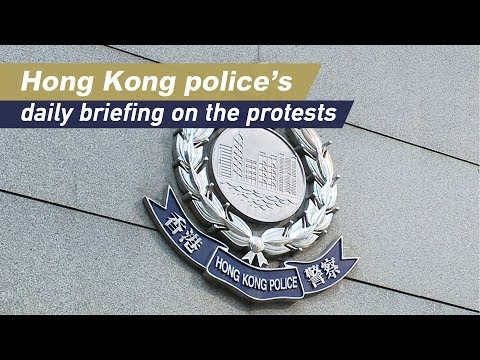 Live: Hong Kong police's daily briefing on the protests 香港警方举行例行发布会