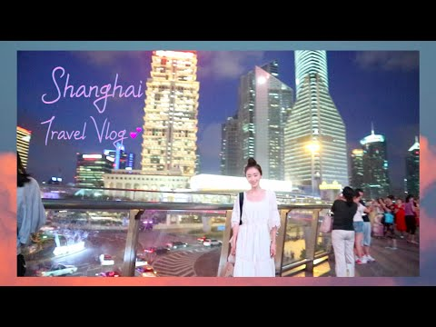 SHANGHAI💕 Travel Vlog | Ood