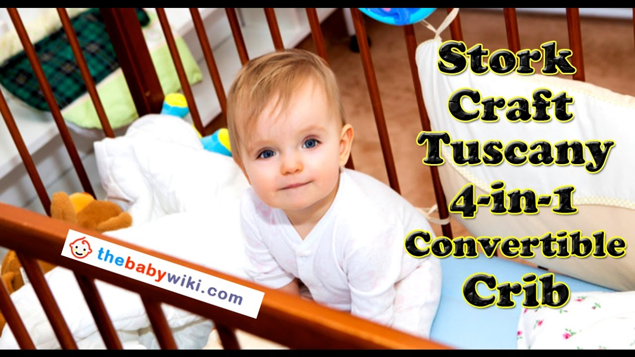 Stork craft crib reviews - Stork Craft Tuscany 4 In 1 Convertible Crib Review Best Review Ever