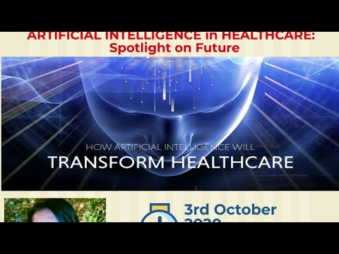 Webinar on Artificial Intelligence in Healthcare : Spotlight on future