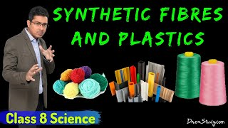 Synthetic Fibres - Synthetic Fibres and Plastics (Chapter 3) CBSE Class 8 Science