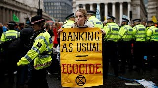 Extinction Rebellion targets the City of London over fossil fuel funding