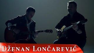 Смотреть клип Dzenan Loncarevic - Dva Su Koraka