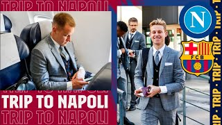 Trip to Naples ahead of Champions League clash against Napoli