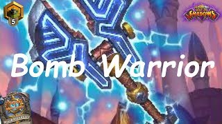 Hearthstone: Bomb Warrior #2: Rise of Shadows - Standard Constructed