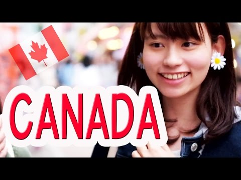 Ask Japanese about CANADA |  What Japanese think of Canada and Canadians