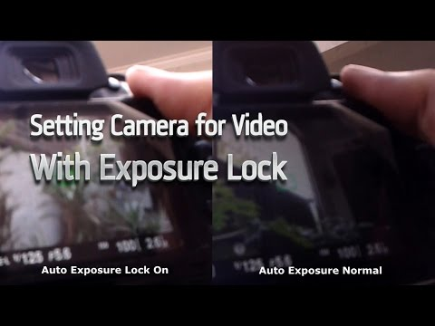 Setting camera video DSLR with Auto Exposure Lock