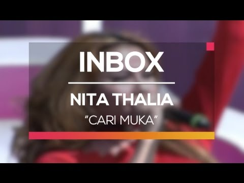 Nita Thalia - Cari Muka (Live On Inbox)
