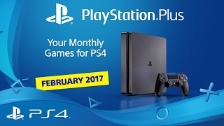 PlayStation Plus | Your PS4 Monthly Games for February 2017 | PS4(, 2017-02-01T16:29:02.000Z)