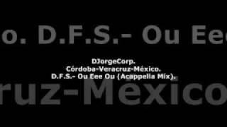 GenteDJ D.F.S.- Ou Eee Ou (Acappella Mix).