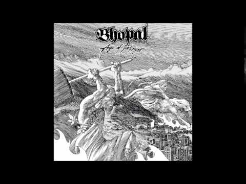 Bhopal - Age Of Darkness (Full Album)
