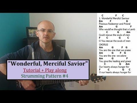 Wonderful Merciful Savior Tutorial Play Along Beginner Guitar