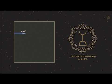 DJOKO - Loud Bark (Original Mix)