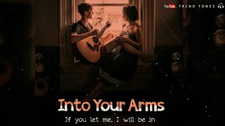 🔹Into Your Arms | Ringtones | Download link (👇) | Trend Tones