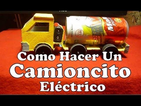 EXPERIMENTOS CASEROS SENCILLOS Hacer Un Camioncito Eléctrico Casero Carro Eléctrico Con Reciclaje
