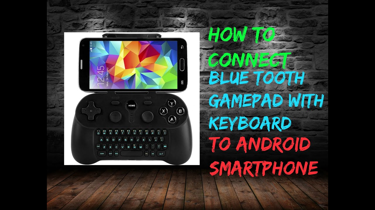 ( HOW TO CONNECT ) BLUETOOTH GAMEPAD WITH KEYBOARD TO ( ANDROID SMARTPHONE )