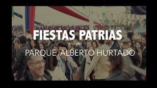 FIESTAS PATRIAS CHILENAS EN FONDA PARQUE ALBERTO HURTADO