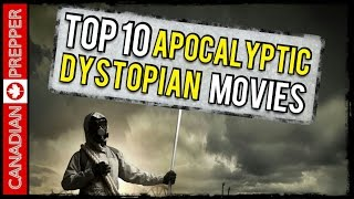 Top 10 Apocalyptic/ Dystopian Movies | Canadian Prepper