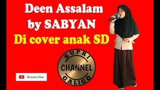 Deen Assalam By Sabyan Anak SD Cover