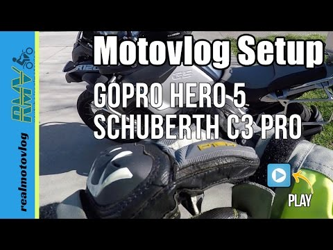 Motovlog Setup GoPro Hero 5 Chin Mount Schuberth C3 Pro