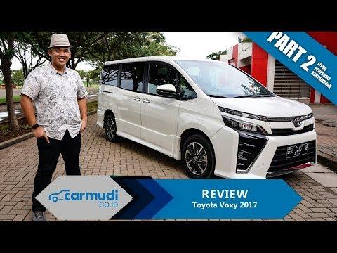 REVIEW Toyota Voxy 2017 Indonesia: Nyaman! (Part 2 dari 2)