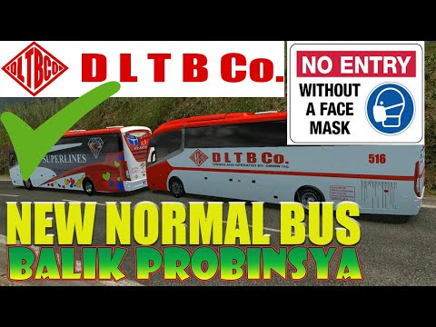 dltb-co-bus---bagong-porma,-new-normal-bus---covid-safe---byahe-na!-balik-probinsya---ets-2-ph-mod