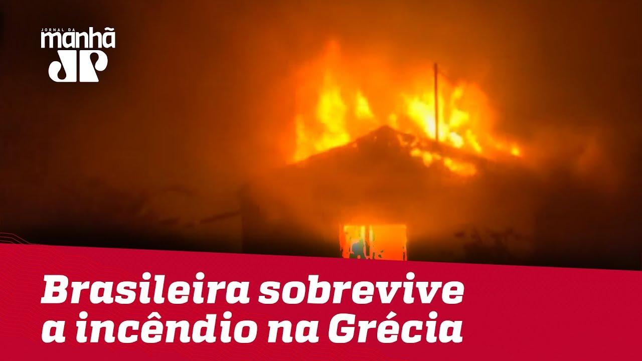 Brasileira sobrevive a incêndio na Grécia   Jornal da Manhã