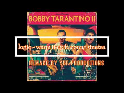 Logic ft Young Sinatra - Warm It Up InsTrumenTaL