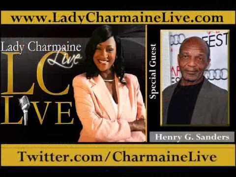 Actor HENRY G. SANDERS talks about The Movie SELMA on Lady Charmaine Live