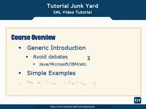 XML Tutorial   3 Course Overview